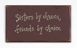 1040CP-Sisters by chance, friends by choice