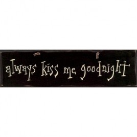 1044CP- Always Kiss Me Goodnight