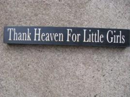 10612Q Thank Heaven for Little Girls Wood Block
