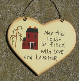 1600A May this house be filled with Love and Laughter wood heart