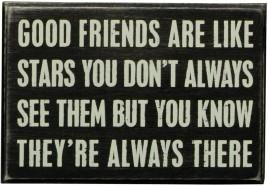 Primitive Wood Box Sign 17423 Good Friends are Like Stars