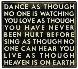 18761 - Dance as Though no one is Watching - Primitive Wood Box Sign