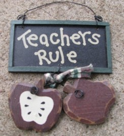 2055TR - Teachers Rule Wood Sign