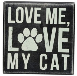 Primitive Wood Box Sign 21116 Love Me Love My Cat