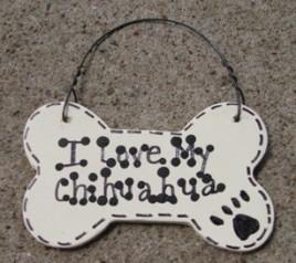 Wood Pet Dog Bone 29-2083 I Love My Chihuahua or We Love Our Chihuahua