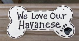 Wood Dog Bone 292083 I Love My Havanese or We Love Our Havanese