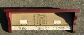 Primitive Country Wood Shelf - 301LLLS Live Laugh Love Shelf