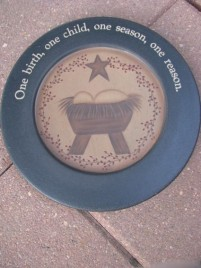 Primitive Wood Plate 31488B-One Birth One Child, One Season,One Reason