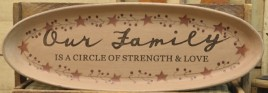 31564-Our Family is a circle of strength and love wood plate