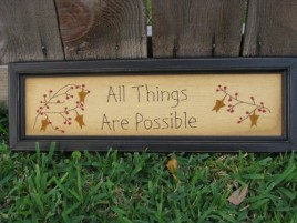 Primitive Stitchery 31828A- All Things are Possible