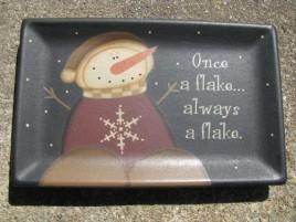 31915F - Once a Flake... Always a Flake wood Plate