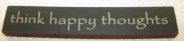 32321TB - Think Happy Thoughts mini wood block