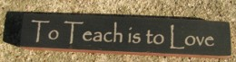 32322LB To Teach is to Love mini wood block