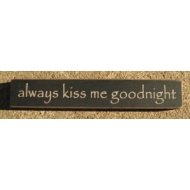 32324AB  Always Kiss Me Goodnight mini wood block
