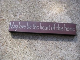 32326MM May love be the Heart of this Home