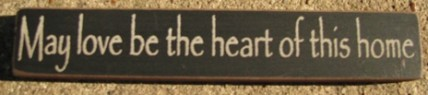 32326MB May love be the Heart of this Home