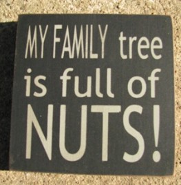 32367FB-My Family Tree is Full of Nuts wood block