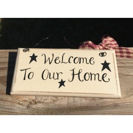 Primitive Wood mini Sign 32901W - Welcome to our Home
