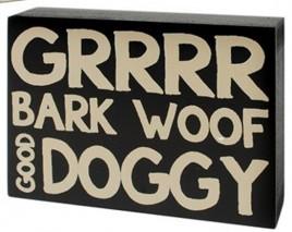 Wood Dog  Box Sign 37148G-Grrr  Dog Doggy Bark Woof