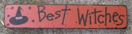 39018bw - Best Witches  mini Wood Block