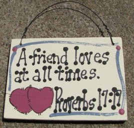 Crafts Wood Scripture Sign 4012 A Friend Loves at all times