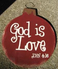 Wood Christmas Ornament 45098L - God is Love