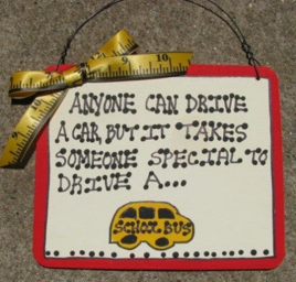 School Bus Driver Gifts  5105 Anyone Car Drive A Car, but it takes someone special to drive a bus