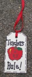 Teacher Gifts 56122TR  Teachers Rule  Wood Teacher Tag