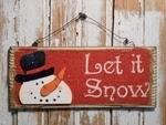 Snowman Decor 5734 - Let It snow Snowman Sign