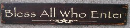 60998B - Bless All Who Enter Wood Sign