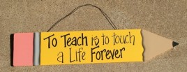 505-72150TF - To Teach is to Touch a Lilfe Forever Wood Pencil