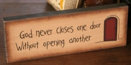 Primitive Message Block  8w0015 God never closes one door without opening another