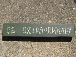 M9006BE - Be Extraordinary wood block