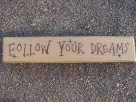 9007FYD- Follow Your Dreams wood cream block