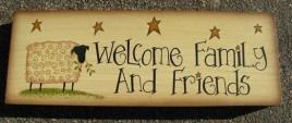 Primitive Wood Block 98957 Welcome Family and Friends