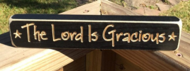 Primitive Wood Engraved Block The Lord is Gracious