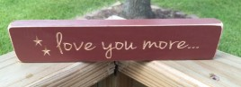 G9012 - Love You More engraved wood block
