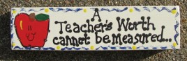 Teacher Gift B5027 Wooden Block A Teachers Worth Cannot be Measured