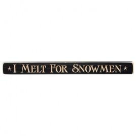 I Melt for Snowman engraved wood block