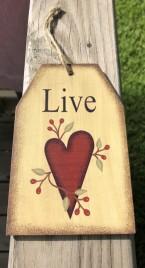 Primitive Decor Live Heart Wood Tag