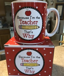 9729032NB Because I'm the Teacher that's why  ceramic mug