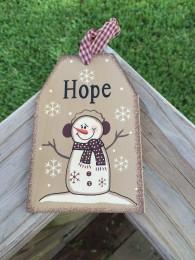 Primitive Wood Gift Tag 206-69483 hope Snowman Tag Ornament