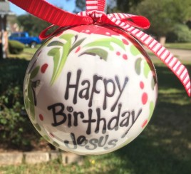 Christmas Ornament 9544 Happy Birthday Jesus Ball