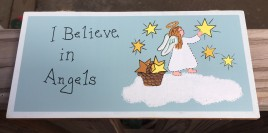 I Believe in Angels Wood Sign