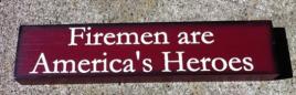 Primitive Wood Block  MC29 Firemen are America's Heroes