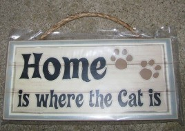 Wood Cat Sign - PH038 - Home is Where the cat is