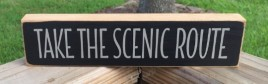 T2166 Take the Scenic Route wood block