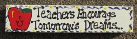 Teacher Gift B5025 Wood Block Teacher Encourage Tomorrow's Dreams Hand Painted