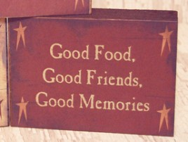 cwi1024-Good Food, Good Friends, Good  Memories wood block