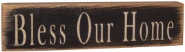 12568-Bless Our Home primitive wood block